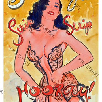 Vintage Burlesque Poster Strip Strip Hooray, Dita, re-print A3 Size (Get Any 3 For The Price of 2)