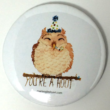 Happy Little Owl With Party Hat Pin On Button, Cute You're A Hoot Baby Owl Wearing A Hat, Watercolor Owl Themed Button With Pin On Clasp