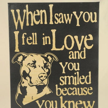 ThanksABunch - SALE - Saw you I fell In Love -Pit Bull -Unique Canvas Art, wall decor, wall art, Custom Dog Breed, Pet Art