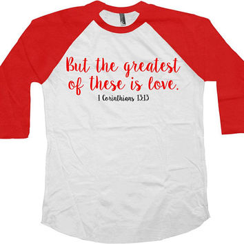 Valentines Day T Shirt Christian Gifts Valentines TShirt Christian Clothing Love Religious Faith Blessed 3/4 Baseball Raglan Tee - SA1002