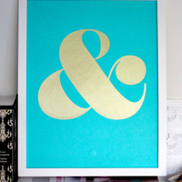 Ampersand Screen Print - Metallic Gold on Turquoise Paper