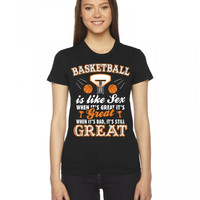 Basketball Is Like Sex Women's Tee