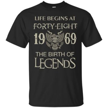 Life begins at Forty-eight - 1969 - the birth of legends Custom Ultra Cotton T-Shirt