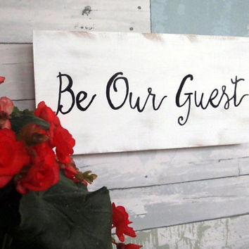 Be Our Guest sign - Guest room sign - Guest room decor -  Farmhouse sign - Rustic wood sign - Bedroom decor - Wedding decor