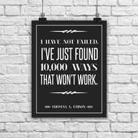 "Thomas Edison Quote Poster. Typographic Print. Minimalist and Modern. Black and White. I have not failed. Inspirational. 8.5x11"" print."