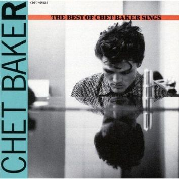 Chet Baker - Let's Get Lost: The Best Of Chet Baker Sings