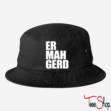 Ermahgerd bucket hat