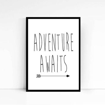 Adventure Awaits Printable Art Inspirational Quotes Wall Art Prints Digital Typography Art Digital Prints Black and White Art MixArtHouse