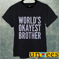 Worlds Okayest Brother Men T Shirt
