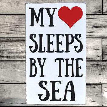 Beach Wooden Sign My Heart Sleeps By The Sea