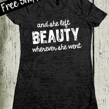 And She Left Beauty Wherever She Went Tshirt. Black Tee. Southern Girl Tshirt. Country Shirt. Southern Tee. Cute Tshirt. Free Shipping USA