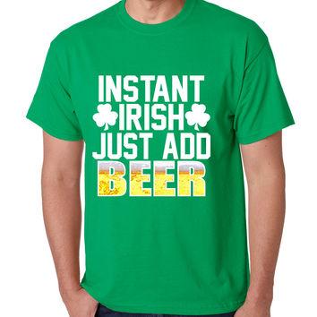 Men's T Shirt Instant Irish Add Beer St Patrick's Day Shirt