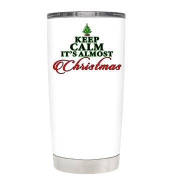 TREK Keep Calm Its Almost Christmas on White 20 oz Tumbler Cup