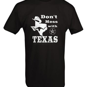 2017 Fashion casual streetwear  Don't Mess with Texas - Cowboy Austin Dallas Oil Longhorn T Shirt