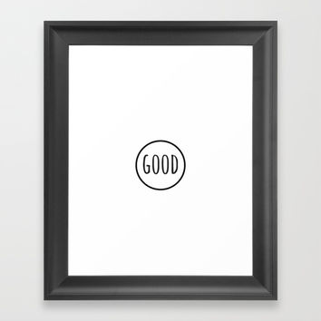 GOOD Framed Art Print by Love from Sophie
