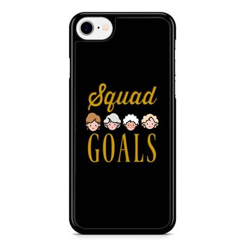 Squad Goals The Golden Girls iPhone 8 Case