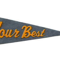 Three Potato Four - Felt Pennant - Do Your Best