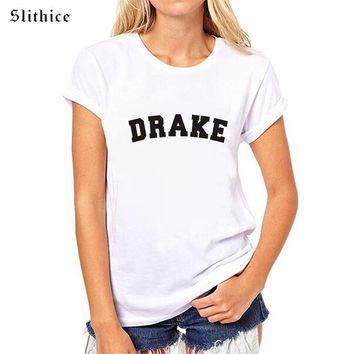 Slithice Brand DRAKE Letter Printed Fashion Short Sleeve O Neck Women T-shirts Casual Hipster Street Slim female top tees