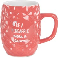 Be a pineapple wear a crown Pineapple Mug