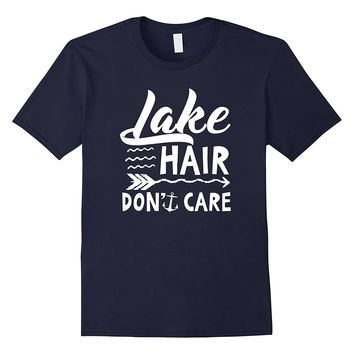 Lake Hair Don't Care Funny Float Camping Vacation T shirt
