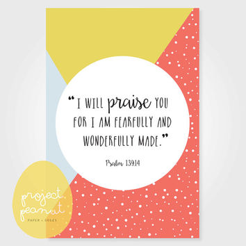 "Printable Scripture Wall Art [Psalm 139:14] ""I will praise You for I am fearfully and wonderfully made"" [Instant Download]"