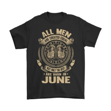 ICIKON7 All Men Are Created Equal Are Born In June Shirts