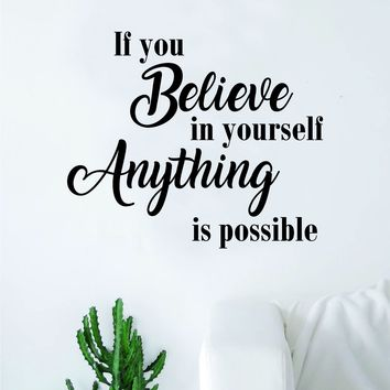 If You Believe In Yourself Anything is Possible Decal Sticker Wall Vinyl Art Wall Bedroom Room Decor Wolf Motivational Inspirational Teen