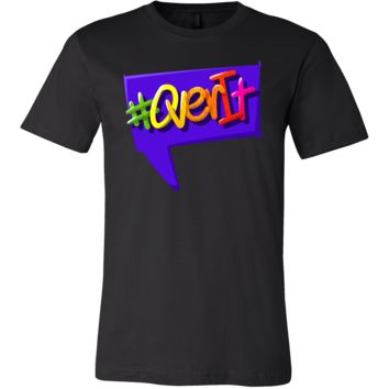 Funny Hashtag #OverIt Quote Saying T-Shirt