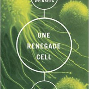 One Renegade Cell: How Cancer Begins (Science Masters Series) 1st Edition