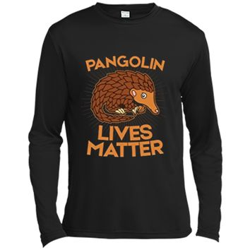 Pangolin T-Shirt: Pangolins Lives Matter Save The Pangolins Long Sleeve Moisture Absorbing Shirt