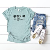 Queen of Caffeine | Short Sleeve Graphic Tee
