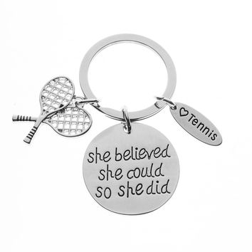 Tennis She Believed She Could So She Did Keychain