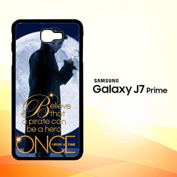 Once Upon a Time Captain Hook Believe F0542 Samsung Galaxy J7 Prime Case