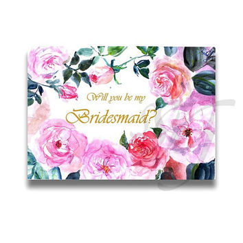 Will you be my bridesmaid, Pink fuchsia watercolor roses, Printable cards, bridesmaids proposal Weddings, boho chic floral, rose gold card