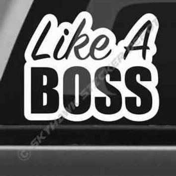 Like A Boss Bumper Sticker Vinyl Decal For Car Macbook Laptop Dank Lit Stickers