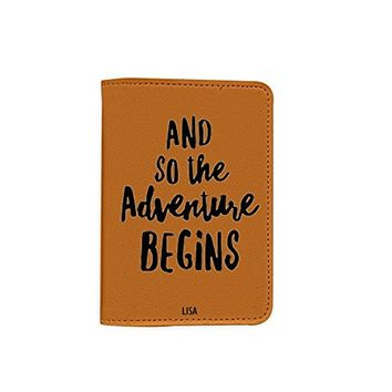 And So The Adventure Begins [Name Customized] Leather Passport Holder - Leather Passport Cover - Travel Accessory- Travel Wallet for Women and Men_SCORPIOshop