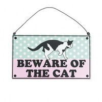 Beware Of The Cat Metal Sign | DotComGiftShop
