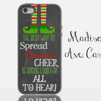 The Best Way To Spread Christmas Cheer Is Singing Loud For All To Hear Phone Case