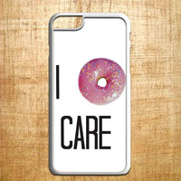 I DONUT CARE DOUGHNUT FUNNY QUIRKY QUOTE for iphone 4/4s/5/5s/5c/6/6+, Samsung S3/S4/S5/S6, iPad 2/3/4/Air/Mini, iPod 4/5, Samsung Note 3/4, HTC One, Nexus Case*PS*