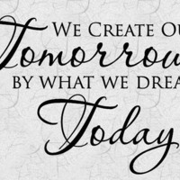 We Create Tomorrows Vinyl Wall Lettering Word by CreativeWallWords