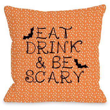 """""""Eat, Drink & Be Scary"""" Indoor Throw Pillow by OneBellaCasa, 16""""x16"""""""