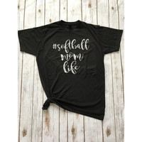 Softball Mom Life Tee