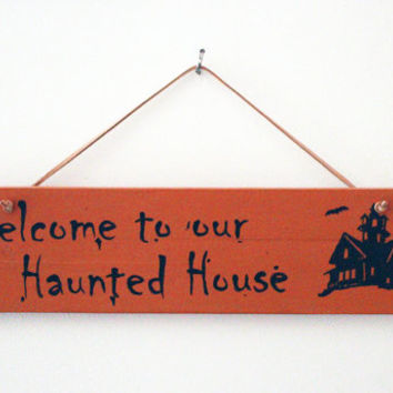 Halloween Wood Sign Decor, Welcome to our Haunted House