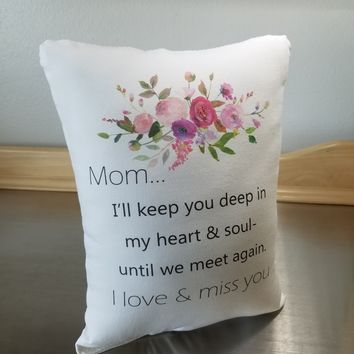 Mom Memory Pillow Throw Pillow Loss of Mom Bereavement Gift