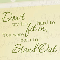 Dont Try Too Hard You Were Born Stand Out Inspirational Kid Vinyl Large Wall Decal Lettering Decoration Quote Decor Sticker Art Mural I38