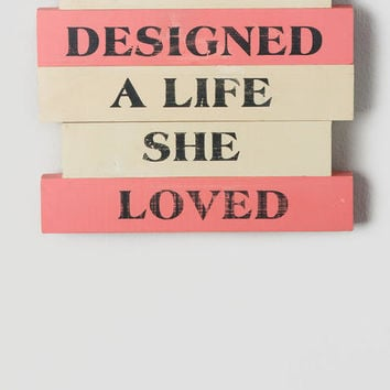 She Designed A Life She Loved Wood Wall Art