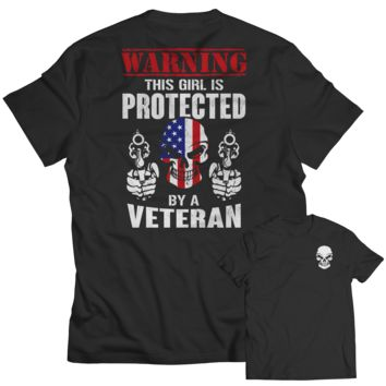 Limited Edition - Warning This Girl is Protected by a Veteran