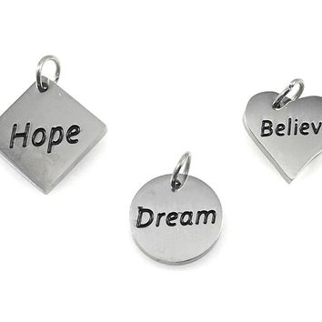 Hope Dream Believe Set of 3 Charms Stainless Steel