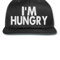 IM HUNGRY embroidery - Snapback Hat