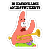 'MAYONNAISE AN INSTURMENT?' Sticker by stick erman